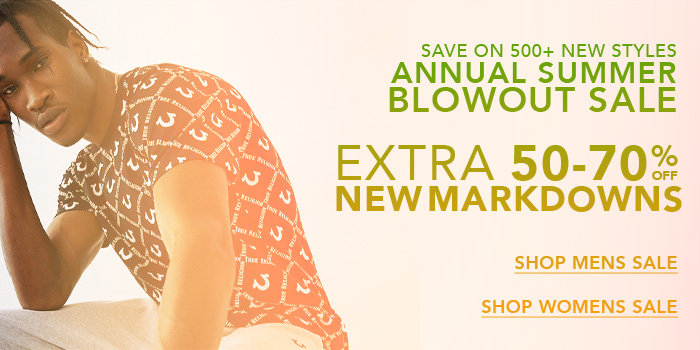 Annual summer blowout sale. Extra 50 to 70% off markdowns.