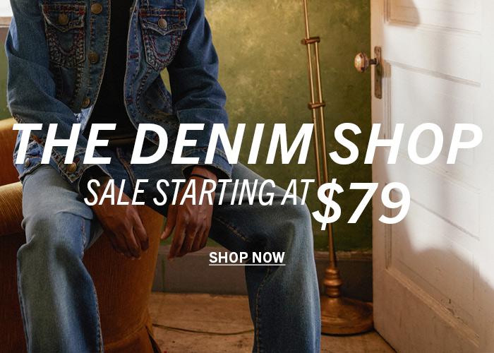 The Denim Shop. Sale Starting at $79.