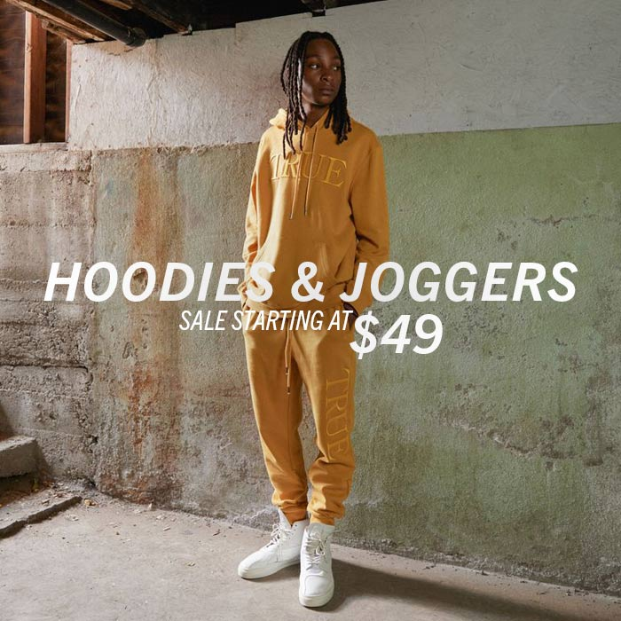 Hoodies and Joggers. Sale Starting at $49.