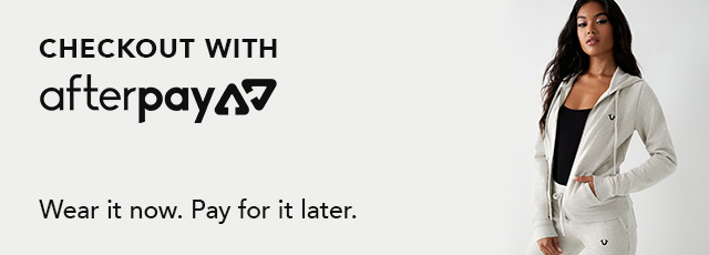 Check out with afterpay. Wear it now. Pay for it later.