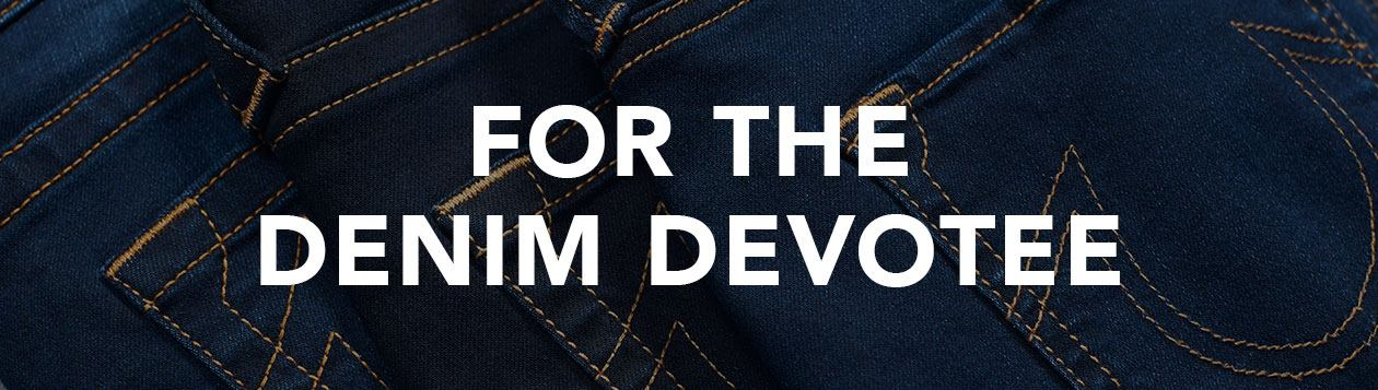Gifts For Her - Denim Devotee