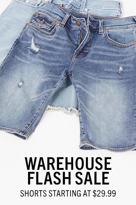 Warehouse Flash Sale. Shorts Starting at $29.99