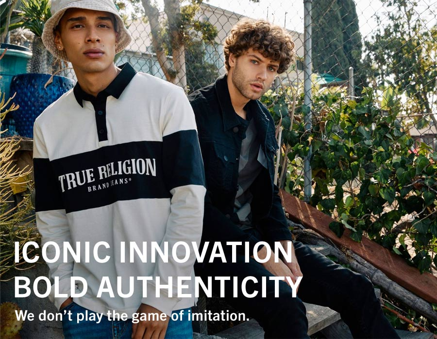 Iconic Innovation Bold Authenticity. We don't play the game of imitation.